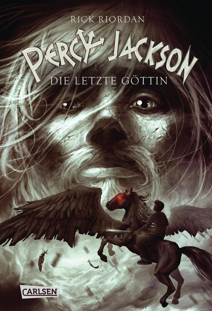 Percy Jackson - Die letzte Göttin (Percy Jackson 5) als eBook von Rick Riordan