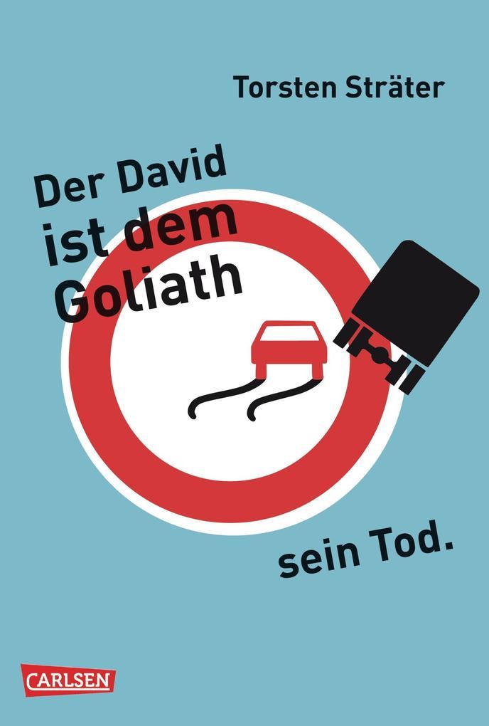 Der David ist dem Goliath sein Tod als eBook von Torsten Sträter