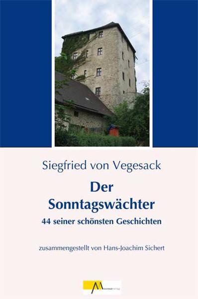 Der Sonntagswächter als Buch von Siegfried von Vegesack