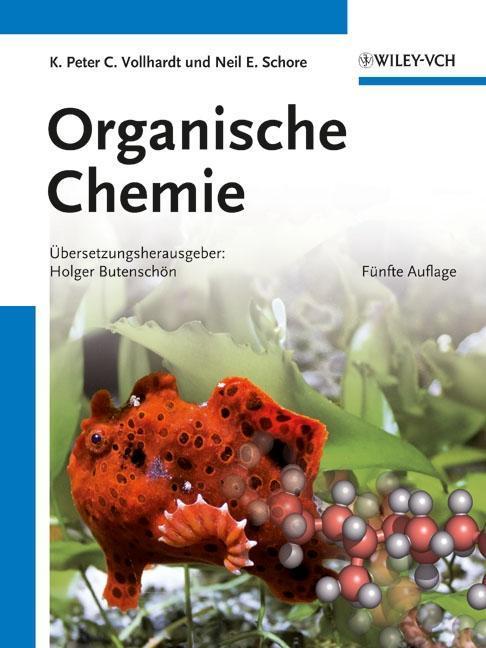 Organische Chemie als Buch von K. Peter C. Vollhardt, Neil E. Schore