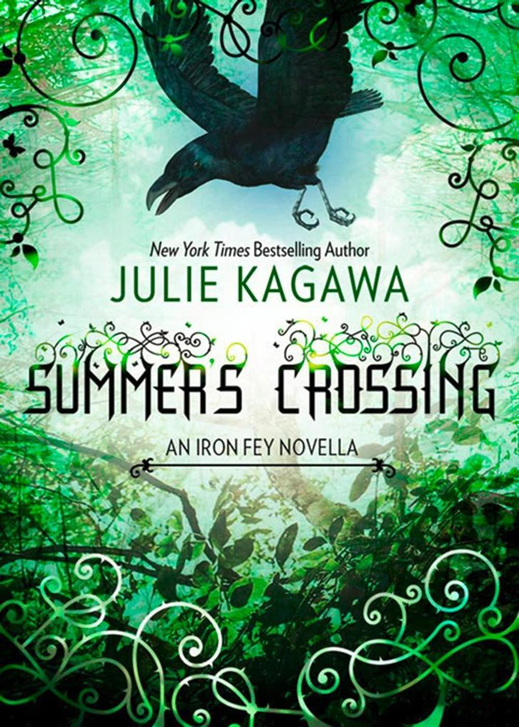 Summer's Crossing (The Iron Fey) als eBook von Julie Kagawa