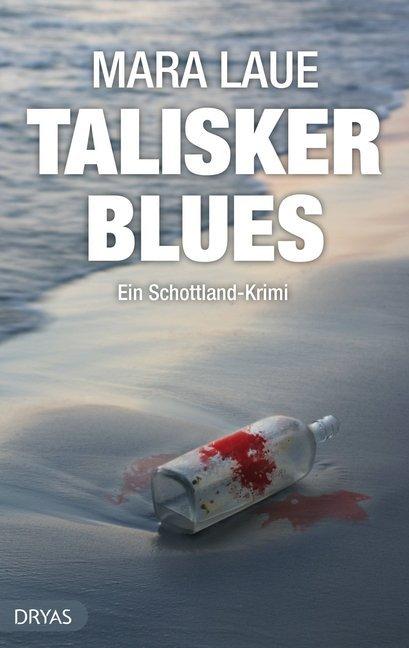 Talisker Blues als Buch von Mara Laue