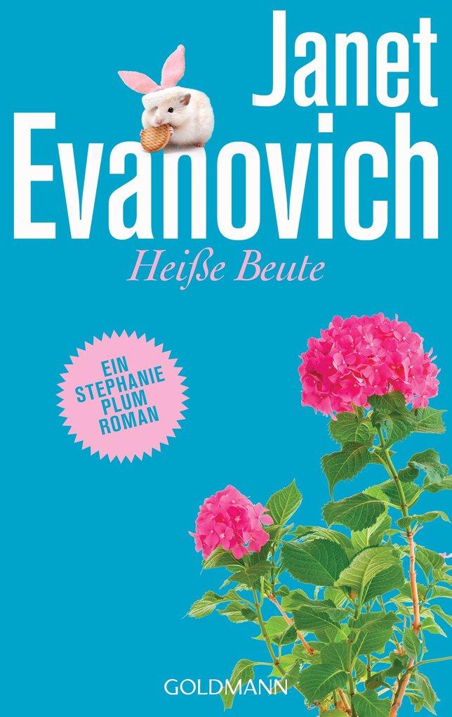 Heiße Beute als eBook von Janet Evanovich