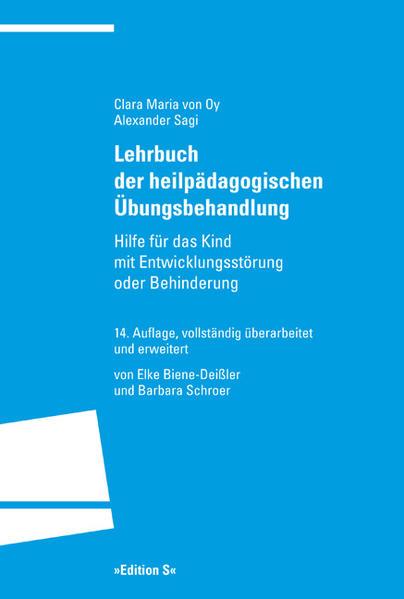 Lehrbuch der heilpädagogischen Übungsbehandlung als Buch von Clara Maria von Oy, Alexander Sagi