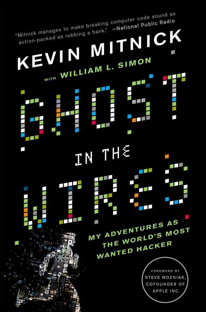 Ghost in the Wires als Taschenbuch von Kevin D. Mitnick, William L. Simon