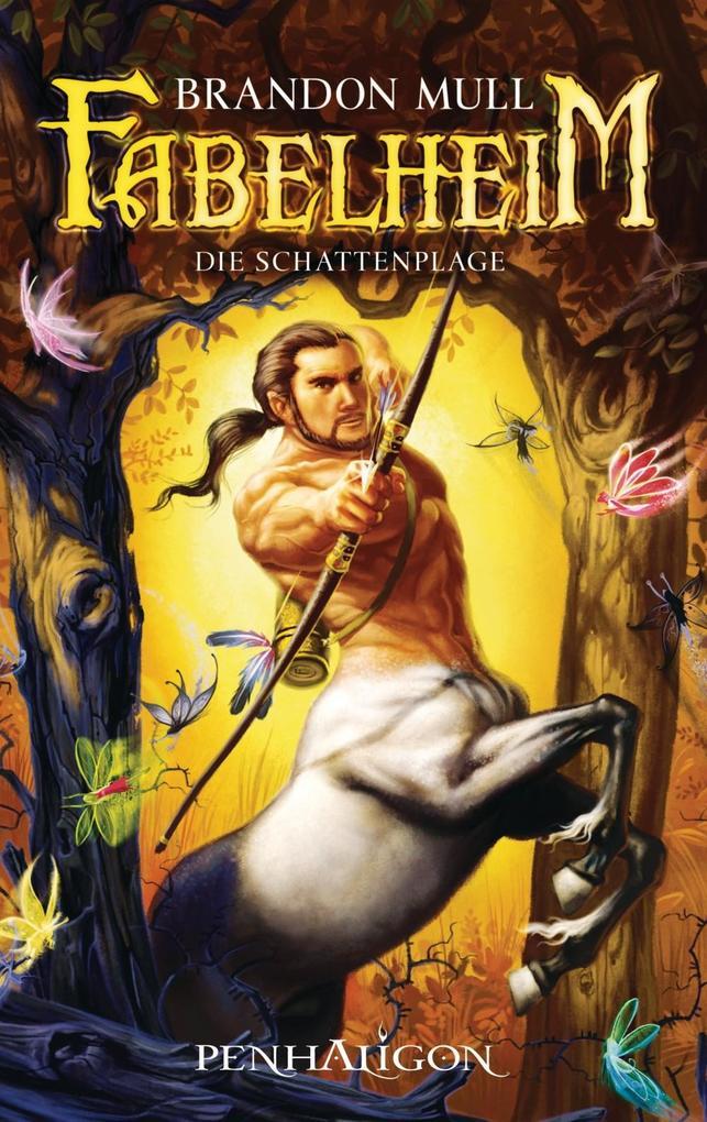 Fabelheim als eBook von Brandon Mull