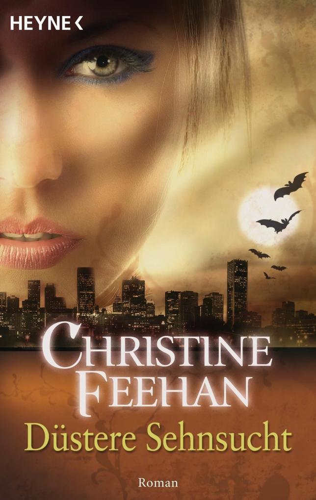 Düstere Sehnsucht als eBook von Christine Feehan