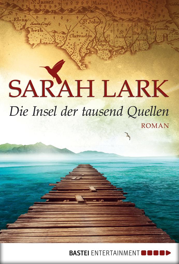 Die Insel der tausend Quellen als eBook von Sarah Lark
