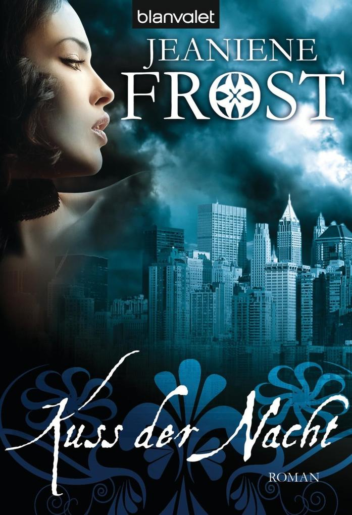 Kuss der Nacht als eBook von Jeaniene Frost