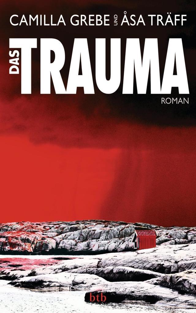 Das Trauma als eBook von Camilla Grebe, Åsa Träff
