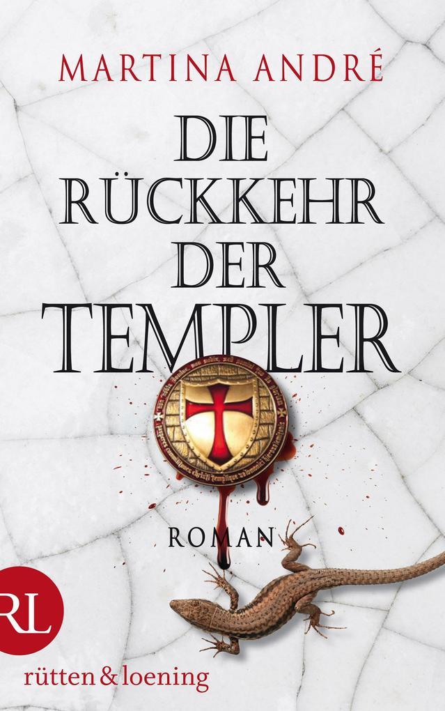 Die Rückkehr der Templer als eBook von Martina André