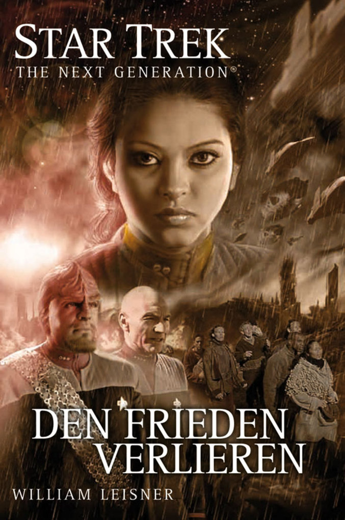 Star Trek - The Next Generation 06: Den Frieden verlieren als eBook von William Leisner