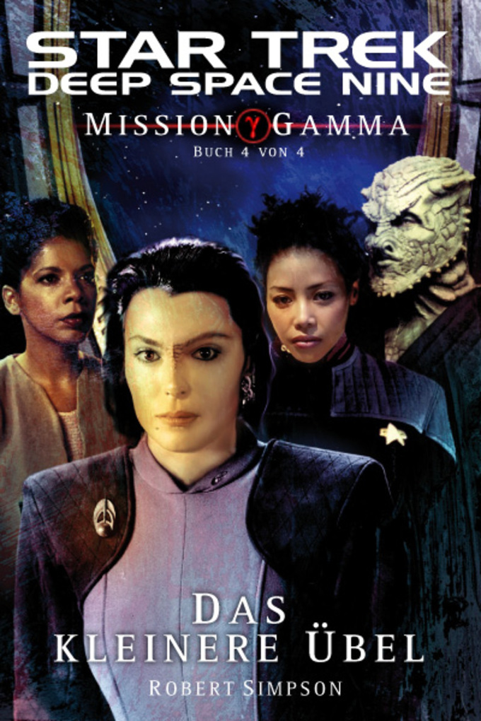 Star Trek - Deep Space Nine 8.08: Mission Gamma 4 - Das kleinere Übel als eBook von Robert Simpson