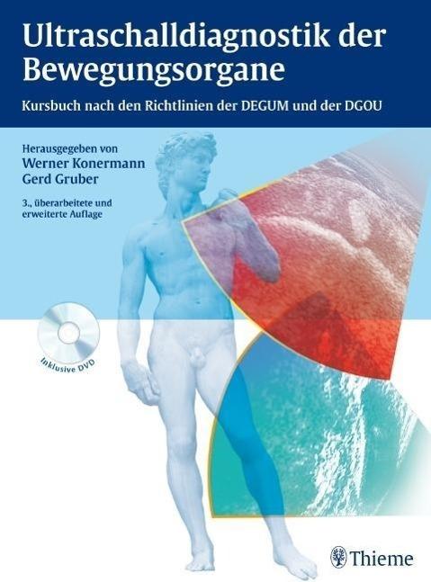 Ultraschalldiagnostik der Bewegungsorgane als Buch von Werner Konermann, Gerd Gruber