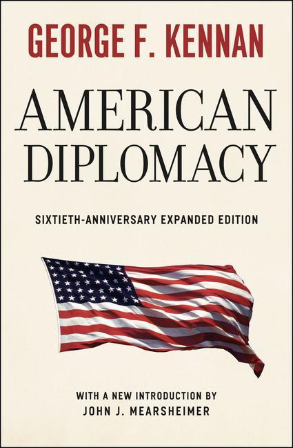 American Diplomacy als Buch von George F. Kennan