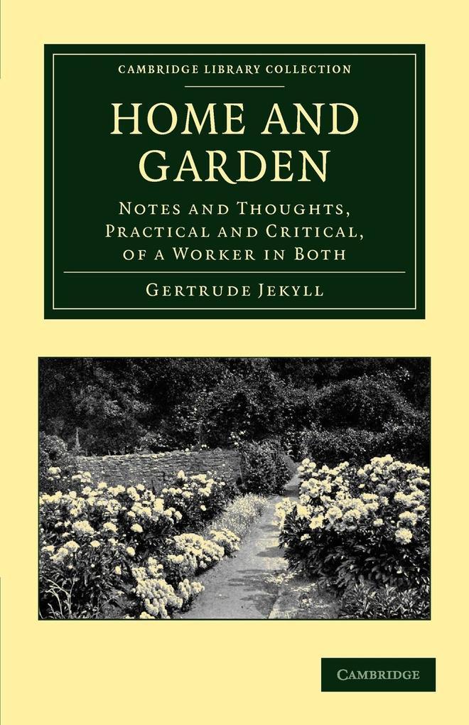 Home and Garden als Taschenbuch von Gertrude Jekyll