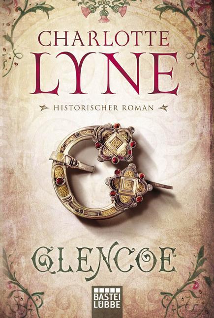 Glencoe als Taschenbuch von Charlotte Lyne