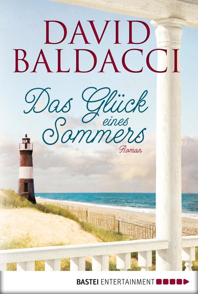 Das Glück eines Sommers als eBook von David Baldacci