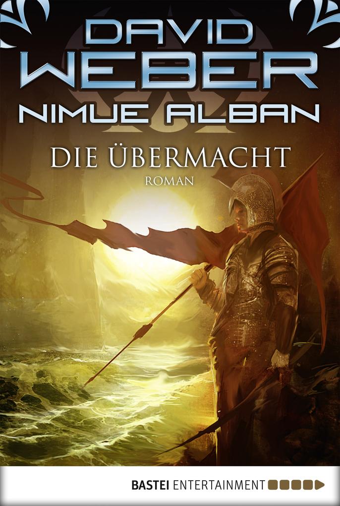 Nimue Alban 09. Die Übermacht als eBook von David Weber