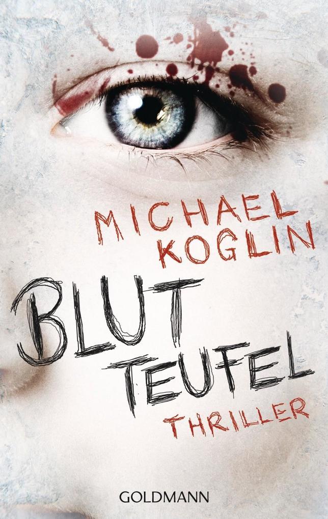 Blutteufel als eBook von Michael Koglin