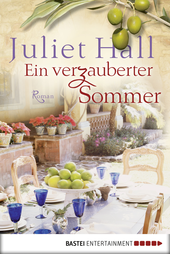 Ein verzauberter Sommer als eBook von Juliet Hall