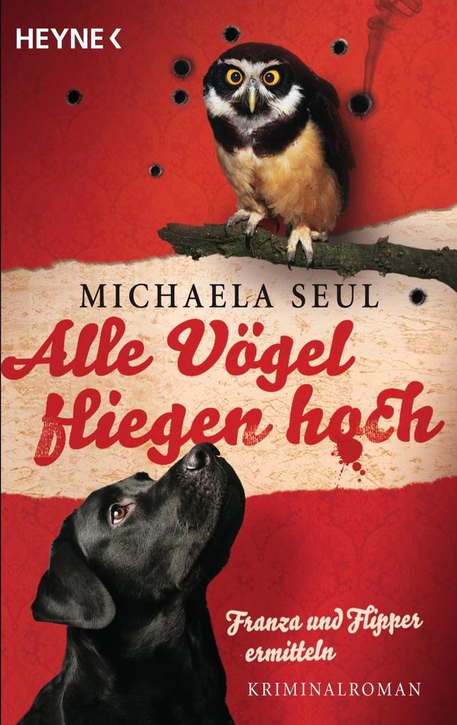 Alle Vögel fliegen hoch als eBook von Michaela Seul
