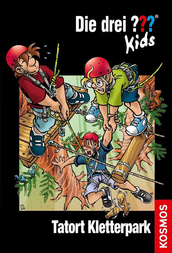 Die drei ??? Kids 51. Tatort Kletterpark (drei Fragezeichen) als Buch von Ulf Blanck