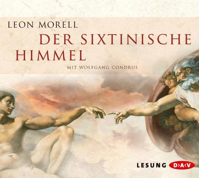 Der sixtinische Himmel als Hörbuch CD von Leon Morell
