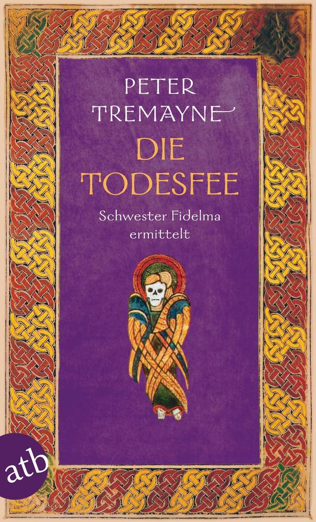 Die Todesfee als eBook von Peter Tremayne