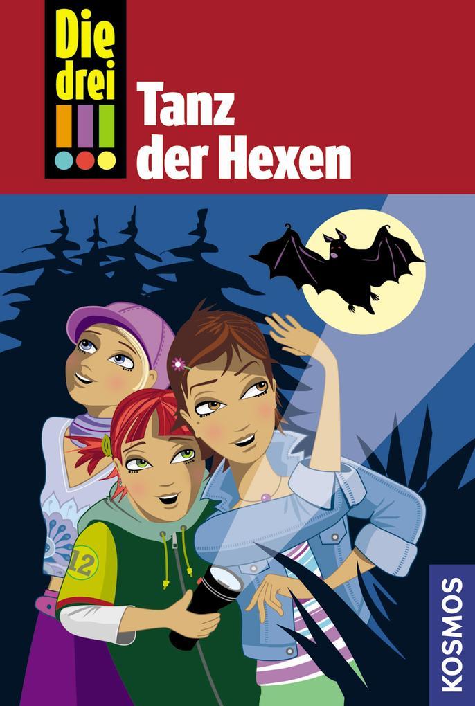 Die drei !!!, 10, Tanz der Hexen (drei Ausrufezeichen) als eBook von Maja von Vogel