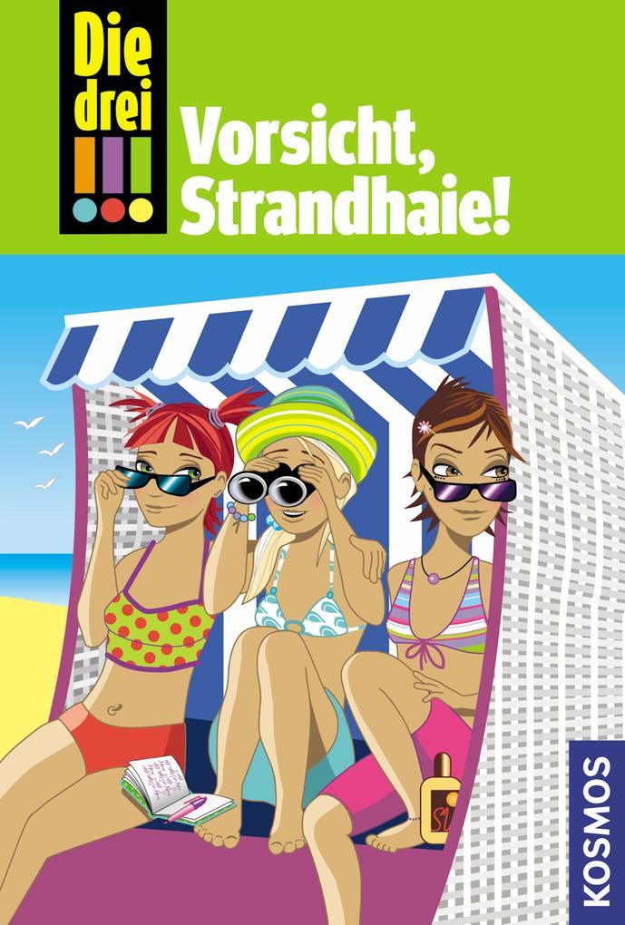 Die drei !!!, 8, Vorsicht, Strandhaie! (drei Ausrufezeichen) als eBook von Maja von Vogel
