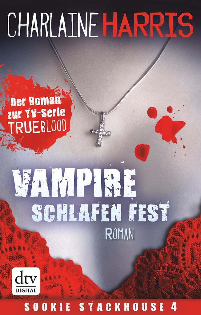 Vampire schlafen fest als eBook von Charlaine Harris