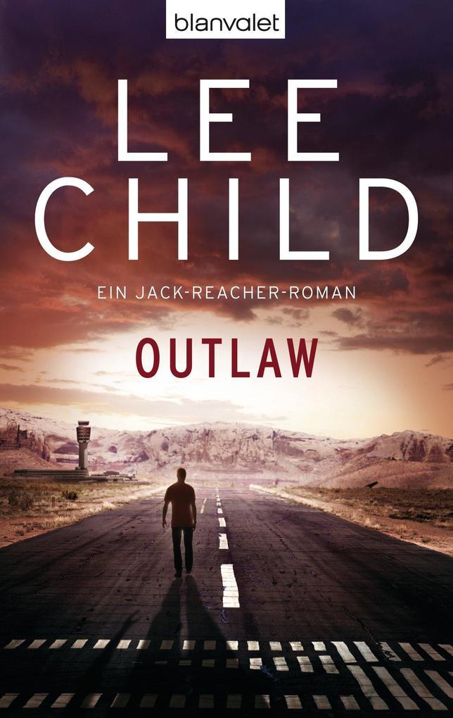 Outlaw als eBook von Lee Child