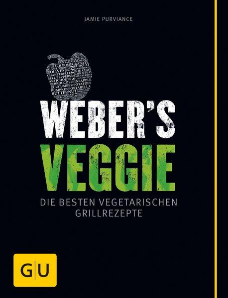 Weber's Veggie als Buch von Jamie Purviance