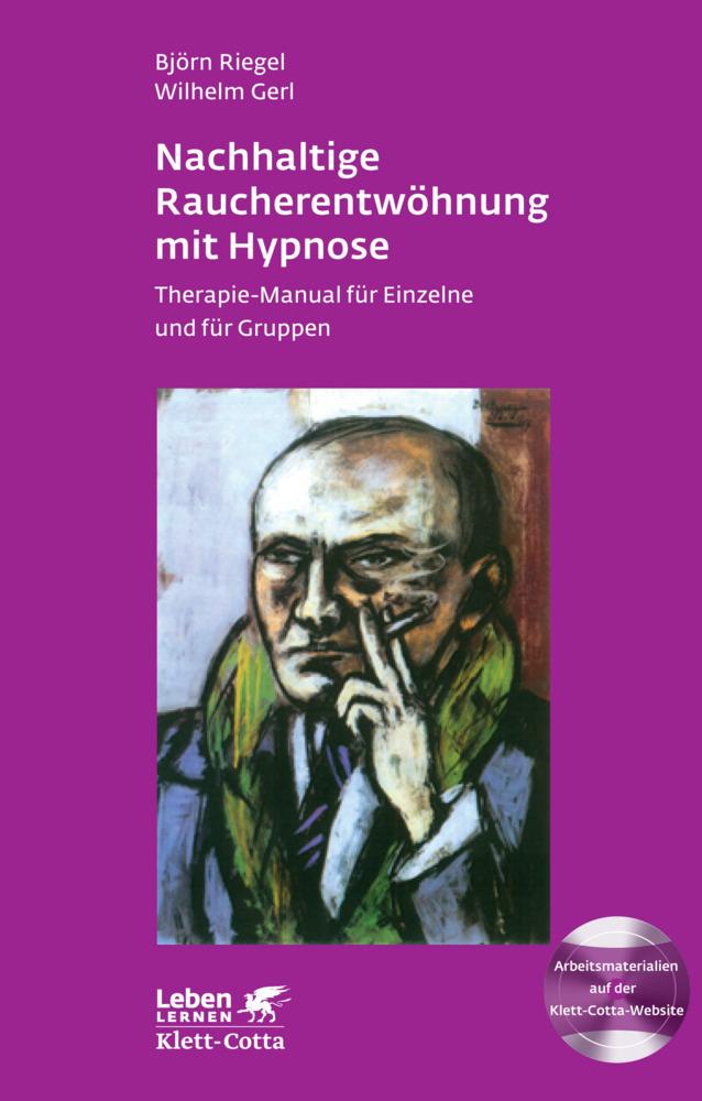 Nachhaltige Raucherentwöhnung mit Hypnose als Buch von Björn Riegel, Wilhelm Gerl