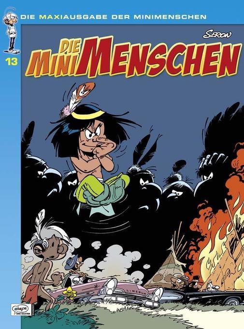 Die Minimenschen Maxiausgabe 13 als Buch von Pierre Seron