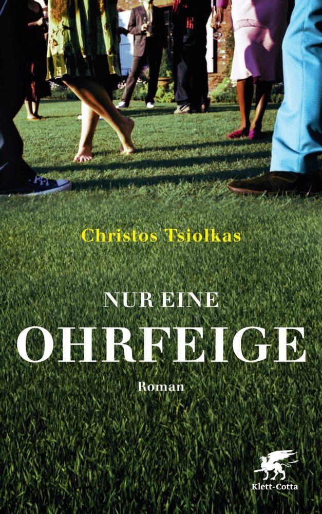 Nur eine Ohrfeige als Buch von Christos Tsiolkas