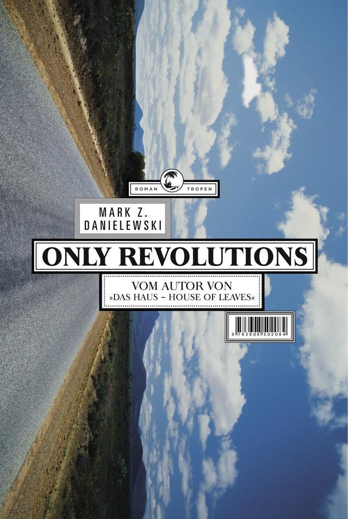 Only Revolutions als Buch von Mark Z. Danielewski