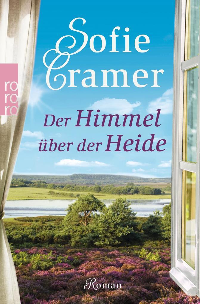Der Himmel über der Heide als Taschenbuch von Sofie Cramer