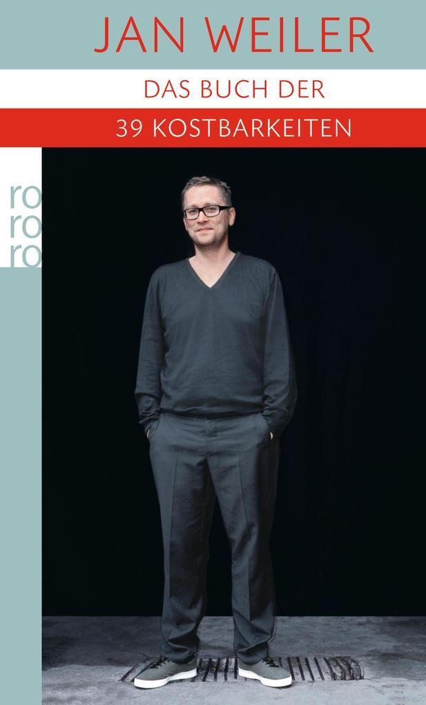Das Buch der neununddreißig Kostbarkeiten als Taschenbuch von Jan Weiler
