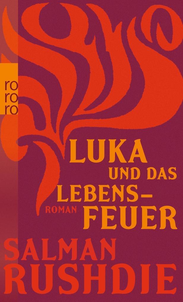 Luka und das Lebensfeuer als Taschenbuch von Salman Rushdie