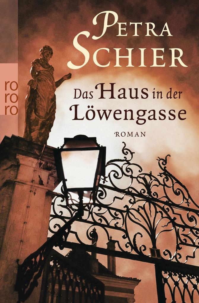 Das Haus in der Löwengasse als Taschenbuch von Petra Schier