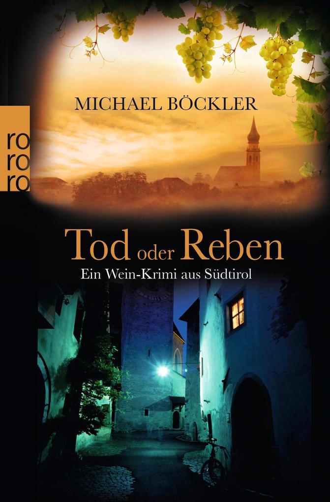 Tod oder Reben als Taschenbuch von Michael Böckler
