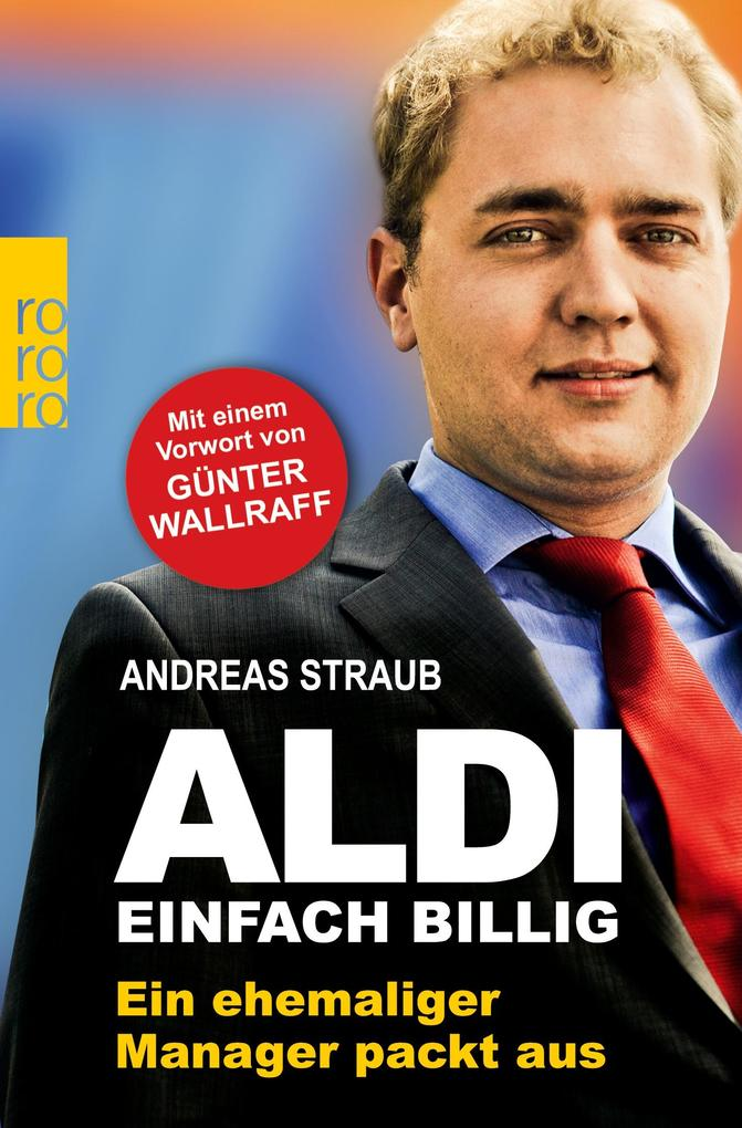 Aldi - Einfach billig als Taschenbuch von Andreas Straub