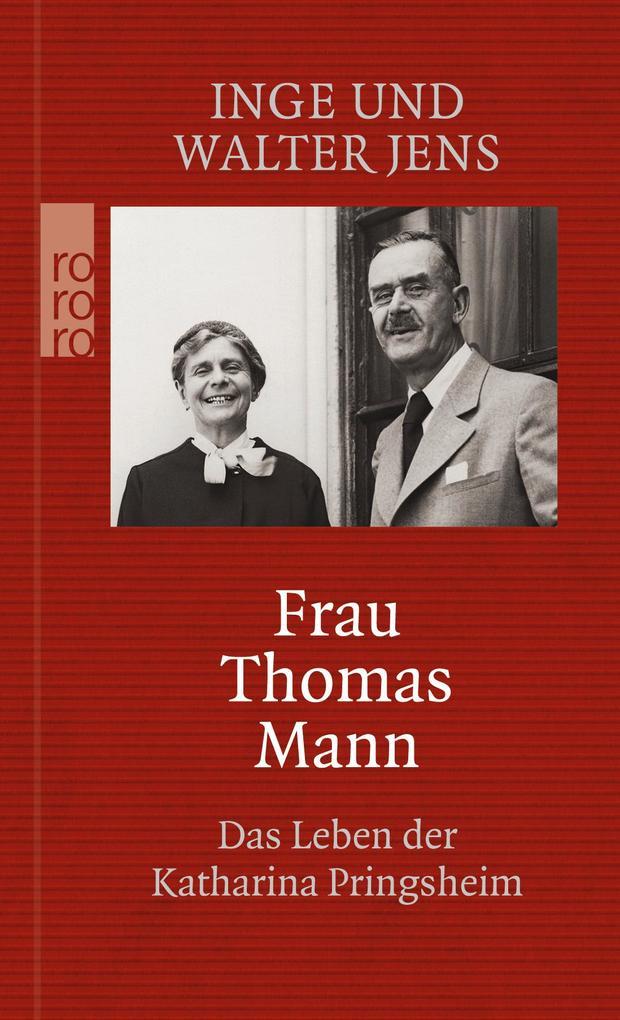 Frau Thomas Mann als Taschenbuch von Inge Jens, Walter Jens