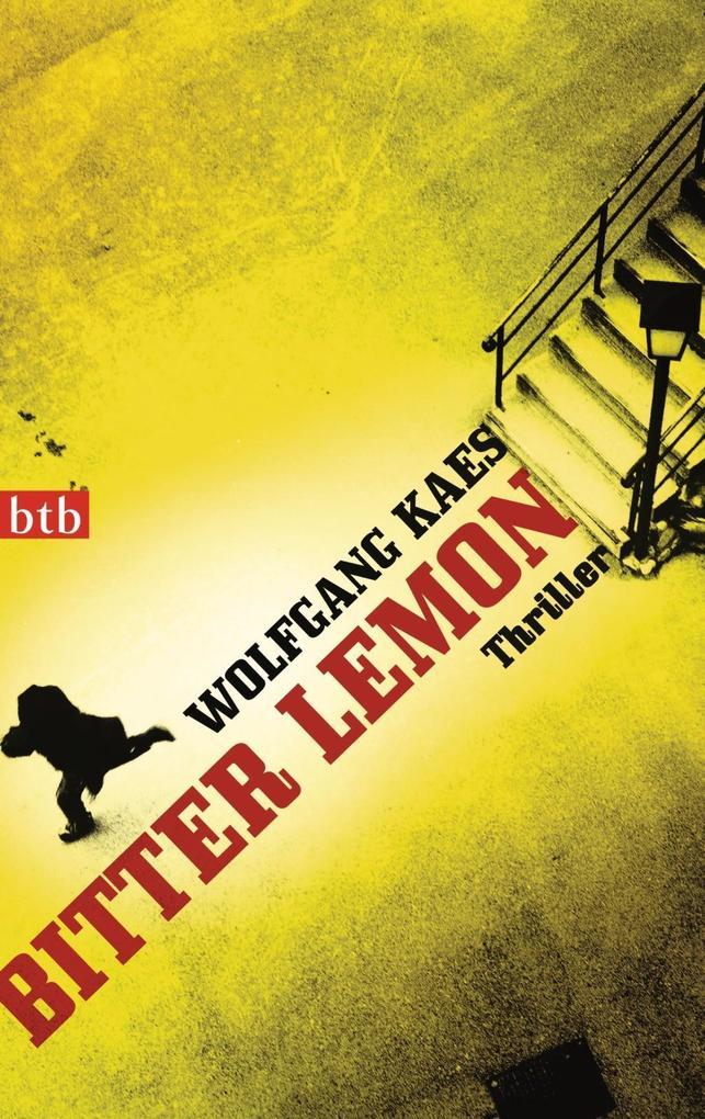 Bitter Lemon als Taschenbuch von Wolfgang Kaes
