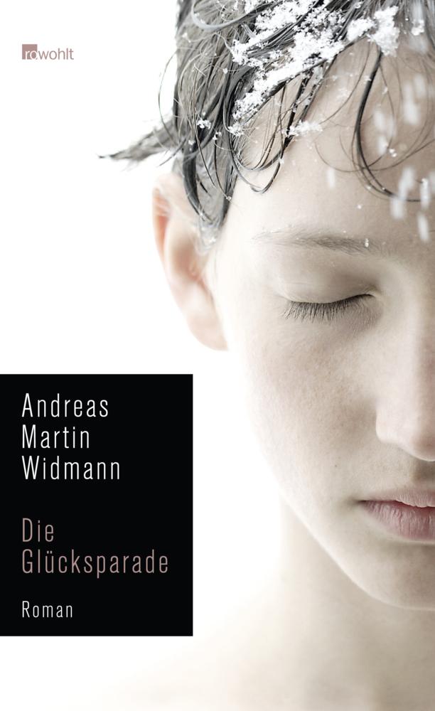 Die Glücksparade als Buch von Andreas Martin Widmann