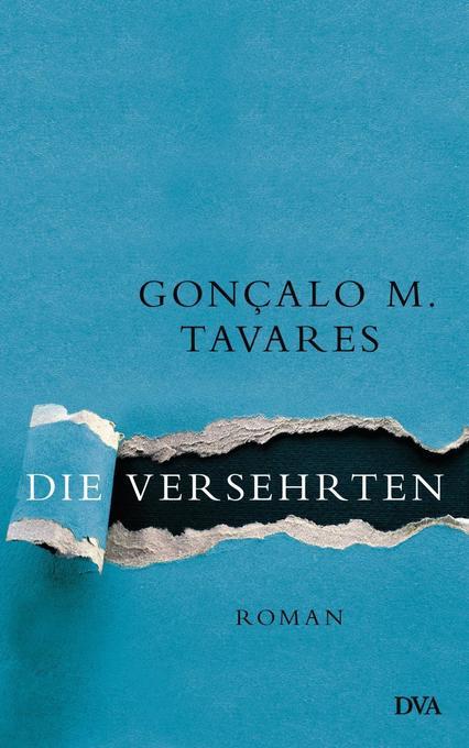 Die Versehrten als Buch von Gonçalo M. Tavares