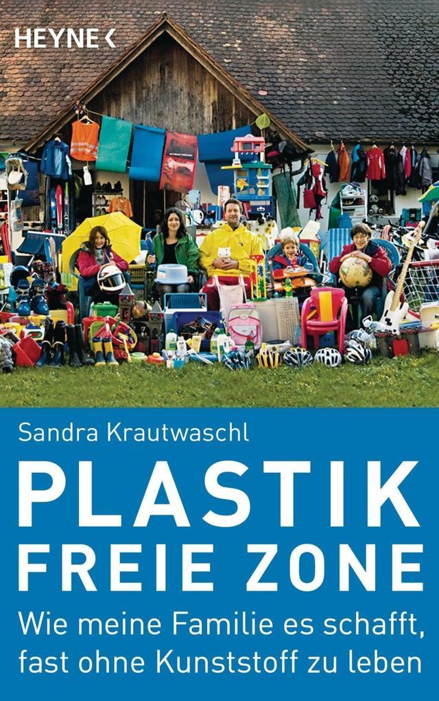 Plastikfreie Zone als Taschenbuch von Sandra Krautwaschl