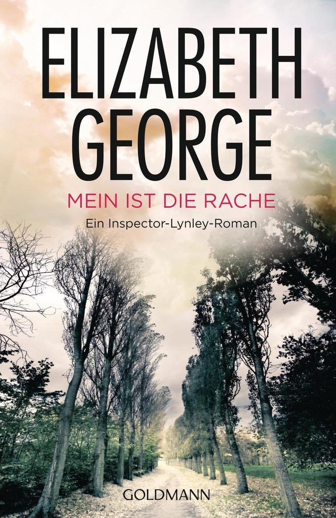 Mein ist die Rache als Taschenbuch von Elizabeth George
